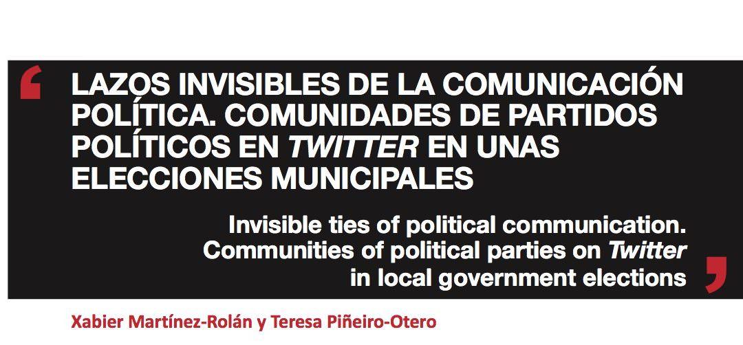 Lazos invisibles de la comunicación política. Comunidades de partidos políticos en Twitter en unas elecciones municipales